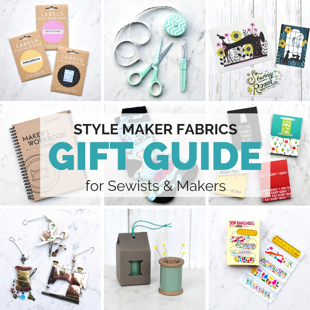 Sewing Gift Guide | Style Maker Fabrics